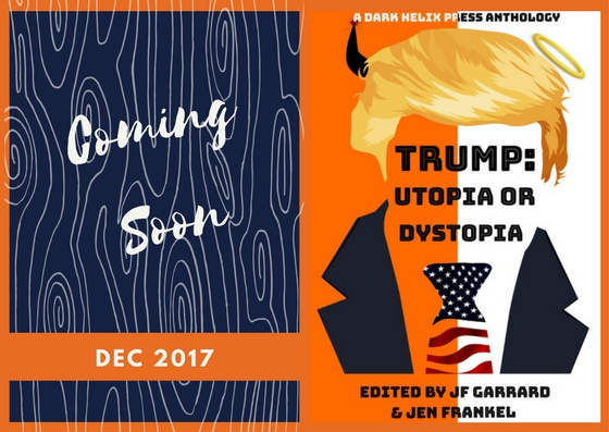 Cover Reveal for Trump Utopia or Dystopia!