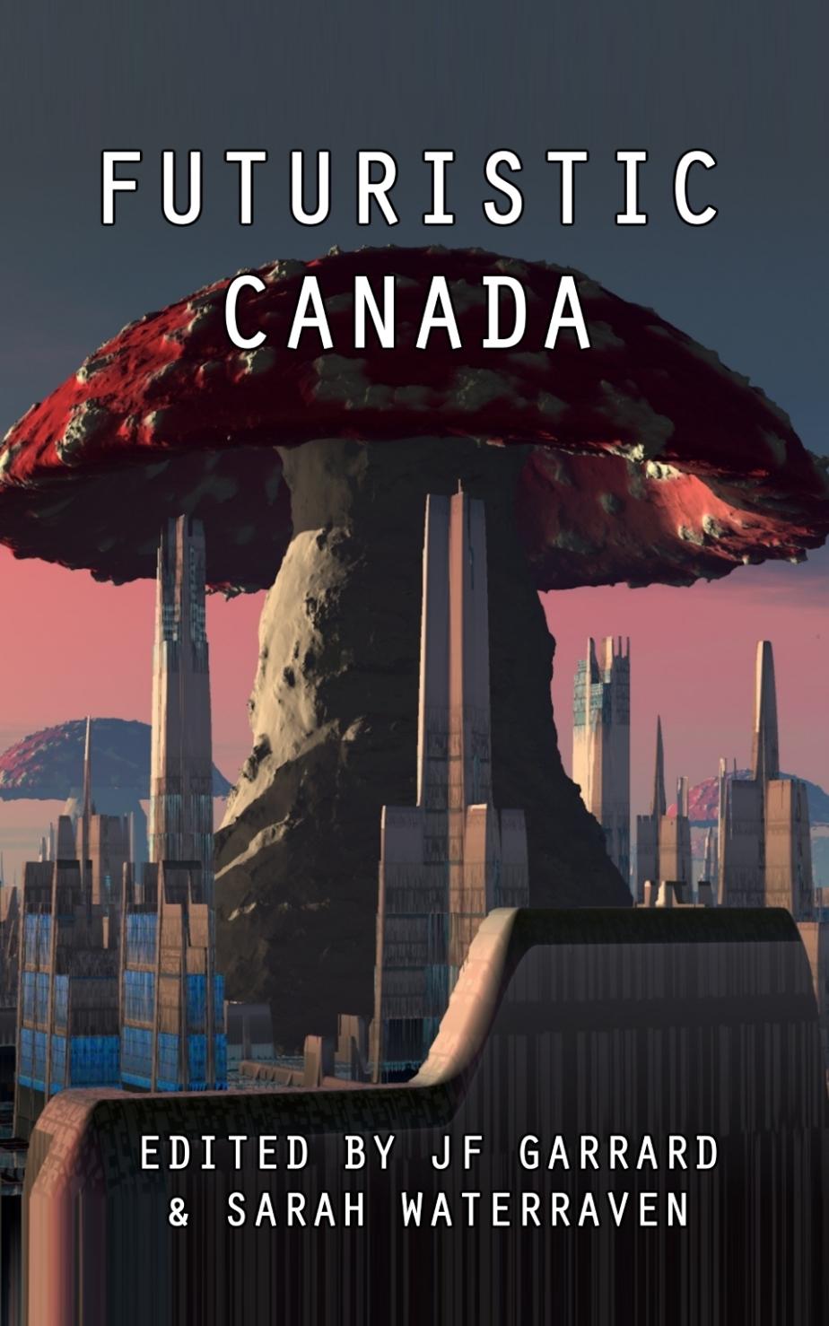 Futuristic Canada Out!